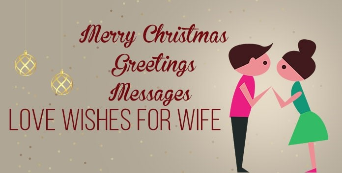merry christmas  wishes message for wife